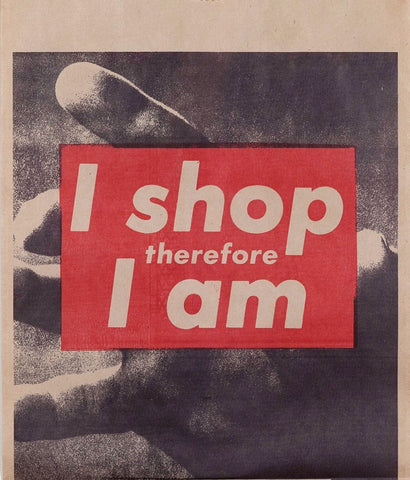 "BARBARA KRUGER ""I SHOP THEREFORE"" MULTIPLE, 1990"