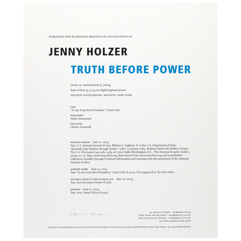 "JENNY HOLZER ""TRUTH BEFORE POWER"", 2004"