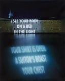 "JENNY HOLZER ""I SEE YOUR BODY"" PHOTO, 1999"