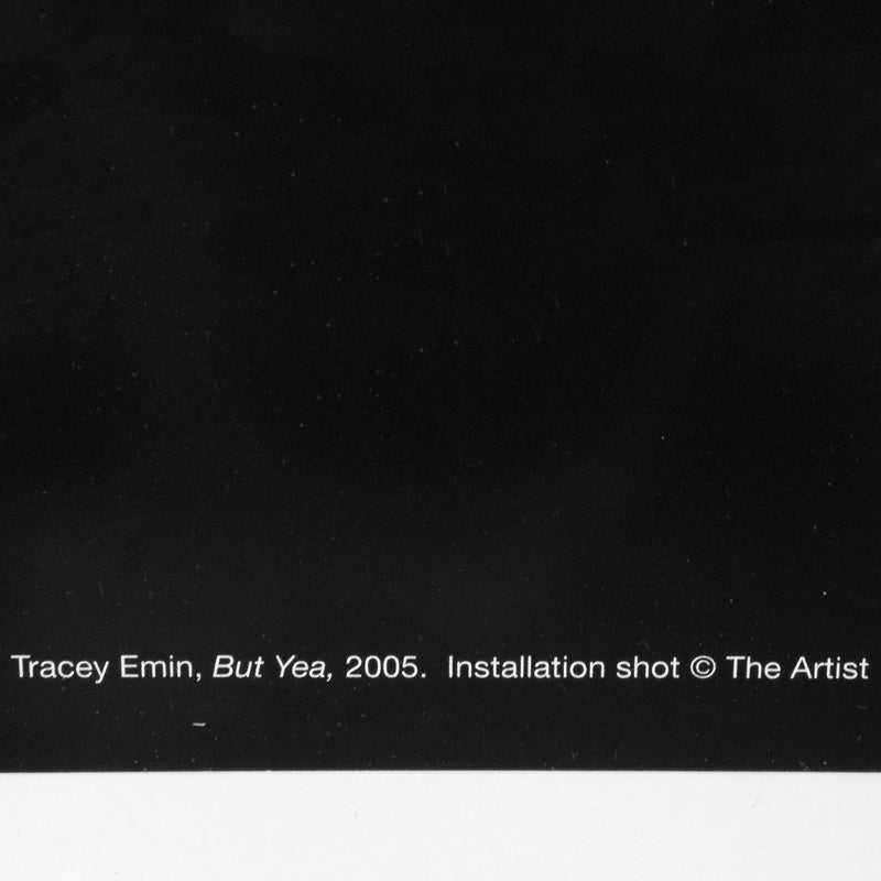 Tracey Emin, But Yea, Lithograph, print, 2015,  Caviar20
