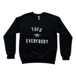 Tofu vs Everybody Sweater