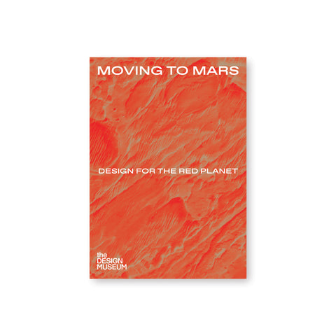 "Book cover with red and beige topographic design. The words ""Moving to Mars"" are printed across the top in wide white sans serif letters with ""Design for the red planet"" across the middle"