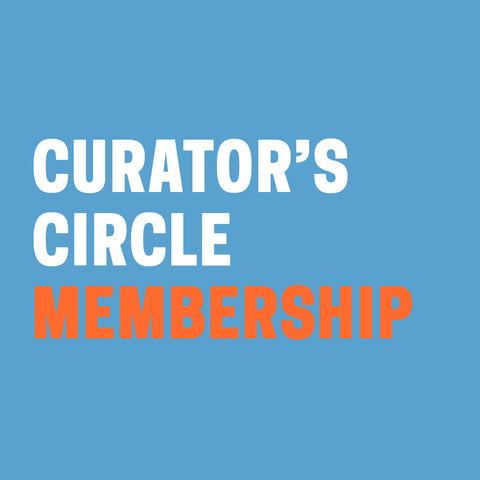 "Light blue background with ""Curator's Circle Membership"" in white and orange text."