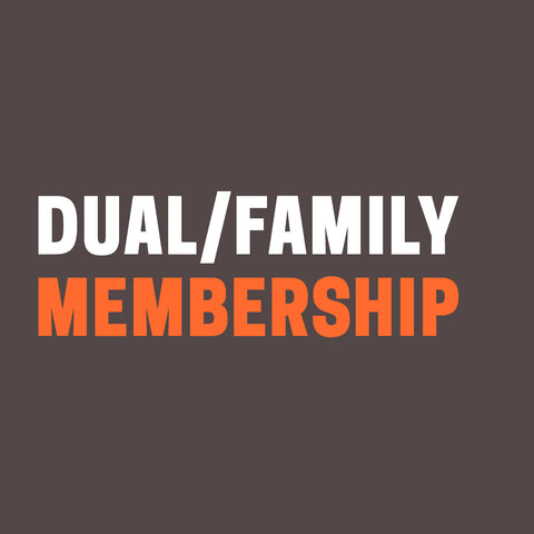 "Grey background with words ""Dual or Family Membership"" in white and orange."