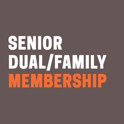 "Grey background with ""Senior Dual or Family Membership"" in orange and white text."