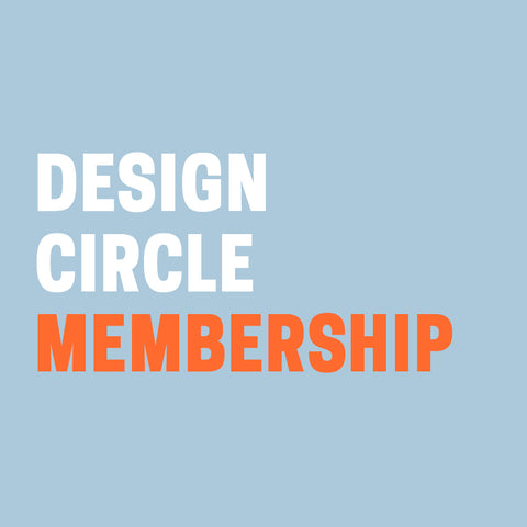 "Pale blue background with ""Design Circle Membership"" in white and orange text."