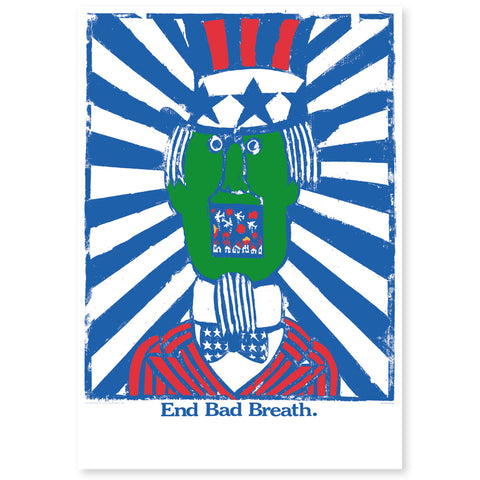 """End Bad Breath"" Poster"