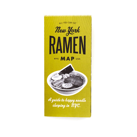 Green cover with an image of a bowl of ramen, titled New York Ramen Map in black font.