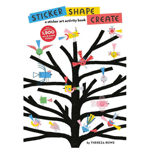 Sticker, Shape, Create: A sticker Art Activity Book