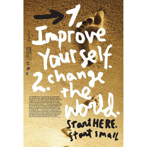 "A poster with a background image of footprints in sand. Overlaid text reads ""1. Improve Yourself. 2. Change the world. Start here. Start Small"" in white and black lettering."
