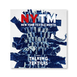 New York Textile Month, Talking Textiles: Issue 1
