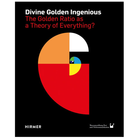 Divine Golden Ingenious: The Golden Ratio as a Theory of Everything?