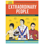 Extraordinary People: A Semi-Comprehensive Guide to Some of the World's Most Fascinating Individuals