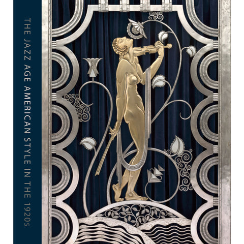 The Jazz Age: American Style in the 1920s | Hardcover