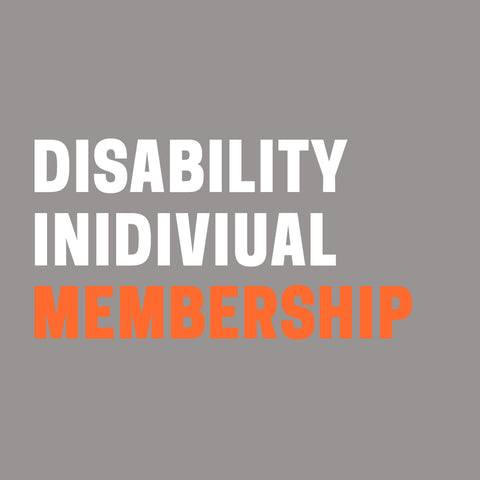 "Grey background with words ""Disability Individual Membership"" in white and orange."