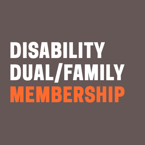 "Grey background with words ""Disability Dual or Family Membership"" in white and orange."