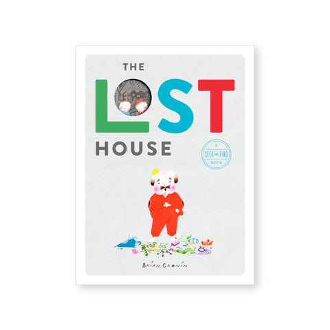 "Gray book cover with white border featuring an illustration of a bunny like figure in a red suit surrounded by colorful items. Title on top with each letter of ""Lost"" in a different color and the ""O"" being a cutout with two illustrated figures peering through"