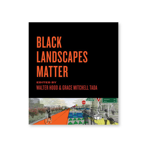 Cover of Black Landscapes Matter featuring a mostly black cover with a small section at the bottom of the cover that features a landscape drawing  of an urban environment. 6 people are placed into the drawing, which includes a bike path, some trees, and street signage.