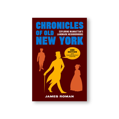 Brown book cover featuring three outlined figures of two men and a woman characteristically dressed in the style of the Victorian era. The title reads in blue bold font: Chronicles of Old New York.