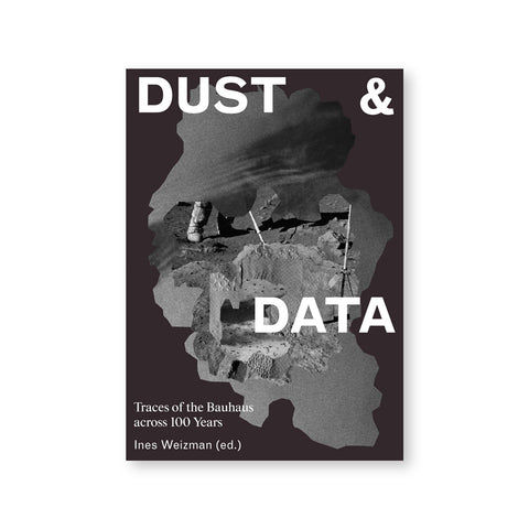 "Dark purple-gray book cover featuring a gray amorphous shape made up of different grayscale collages materials. White text overlaid, broken up across the page, reads ""Dust & Data"""