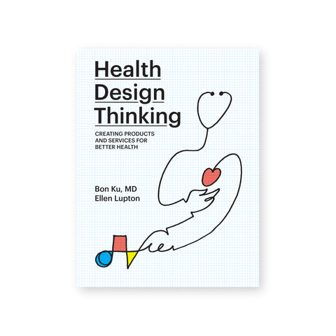 "Book cover with a faint blue grid background. Single line contour drawing at bottom left abstractly depicts a stethescope, turning into hands, turning into geometric shapes in one hand and a heart in the other. Underlined text at top left reads: ""Health Design Thinking."""