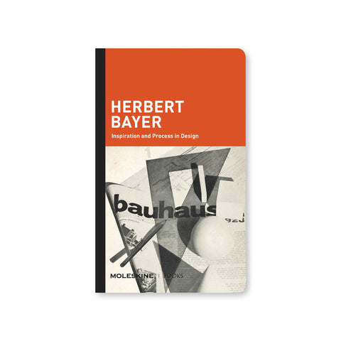 Cover of Herbert Bayer Inspiration and Process in Design featuring a composition book style cover with black bound spine. The upper portion of the cover is bright red with white text at bottom left that reads 'HERBERT BAYER Inspiration and Process in Design'. The lower half of the book is an image of a newspaper. A cone, sphere, and cube shaped objects are placed on top of the paper along with a pencil and square set ruler.