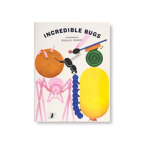 Illustrated cover in punchy pastels showing seven different insects.