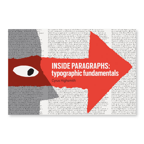 Cover of Inside Paraghraphs by Cyrus Highsmith featuring black text against a white backdrop. The text is tiny and barely legible. A person's profile is vertically printed, in gray, at the left  edge of the cover. A bright red arrows is painted across the center of the book and covers a portion of the profile. The gaze of the person faces the title of the book, printed in bold white text.
