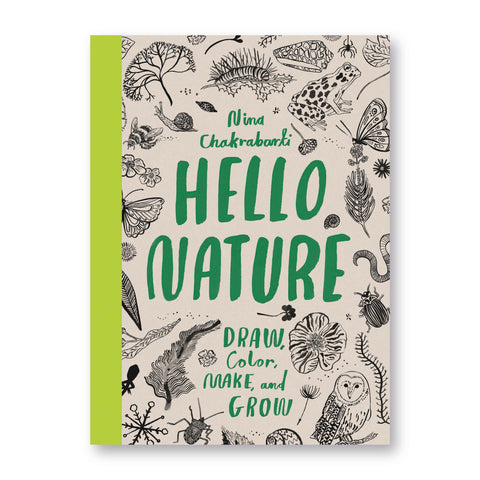 "Book cover with a green spin, featuring outlined drawings of animals and plants on the beige background.  Titled ""Nina Chakrabarti Hello Nature"" in hand-drawn green font."