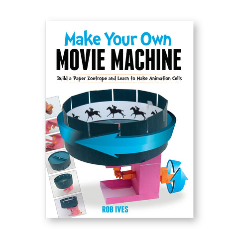 "White book cover features a model for spinning animation. Title reads: ""Make Your Own Movie Machine"""