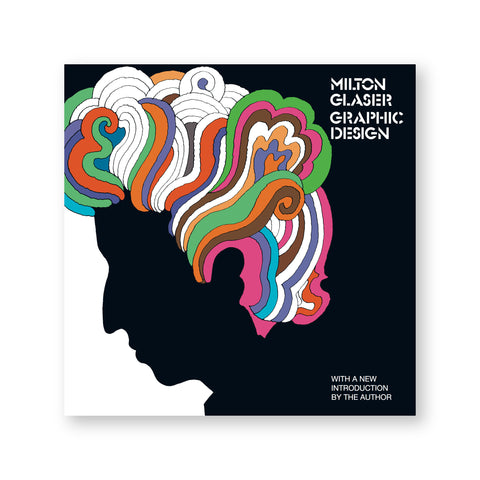 "Black book cover featuring an illustration of a man in silhouette with psychedelic stylized hair. Stencil-style text at top right reads ""Milton Glaser Graphic Design"""