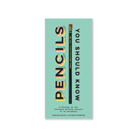 [From left to right] Book cover featuring a mint colored background layered with the title and a cut out image of a wooden green pencil. To the left, the word 'pencils' in all-caps is rotated 90 degrees vertically, reading from bottom of the book cover to top. To the right, the rest of the title mirrors.