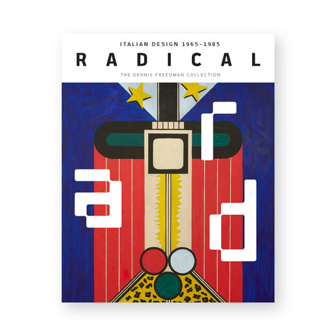 Large rectangular book cover featuring a graphic painting with letters a r d incorporated. Text at the top on a white band reads: Italian Design 1965–1985 RADICAL.