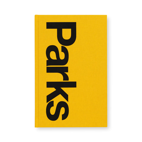 "Yellow book cover with large, black text rotated vertically that reads ""Parks""."