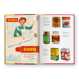 A spread from The East German Handbook by Taschen. The spread features an illustration of a light-skinned woman in a green dress and white apron. She is surrounded by yellow text against a red backdrop that reads BINO. The  right page features 6 different canned goods. They are grouped in 3 sets of two and are staggered on the page with small black text describing each object, to the left/ right of the image.