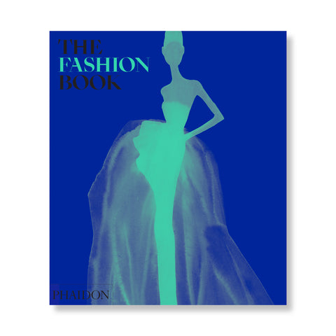 A bright blue book cover with a silhouette of a woman in a ball gown placed at the center. There is text at the top left of the cover that reads 'THE FASHION BOOK'. The word FASHION as well as the silhouette of the woman are both a very bright blue.