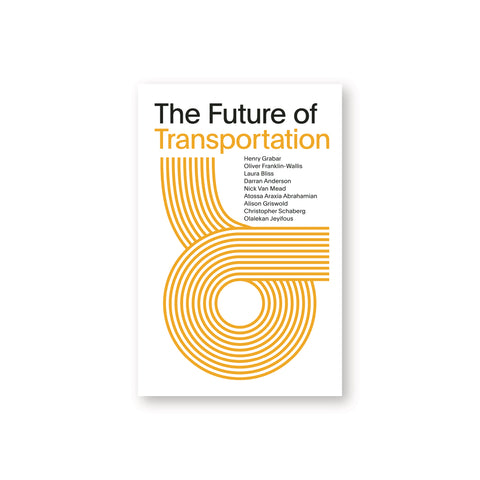 "White book cover featuring an abstract loop graphic made up of yellow lines. Black and yellow text above reads ""The Future of Transportation"""