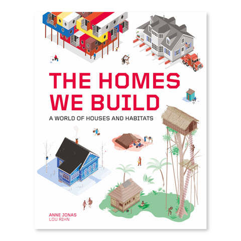 Book cover featuring six illustrations of different styles of homes. The homes come in a variety of shapes and sizes and are placed around the border of the book. The title of the book is printed in bold red text at the center of the cover.