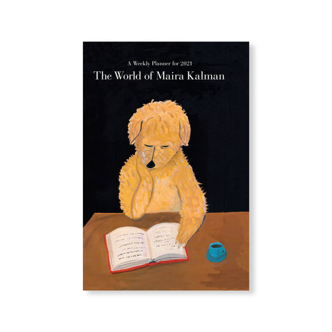 The World of Maira Kalman 2021 Engagement Calendar