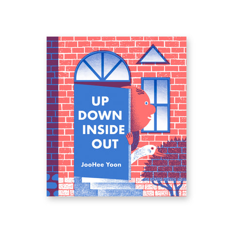Up Down Inside Out book cover featuring a minimal illustration of a human head and duck head peeking out of a blue door or a red brick building.