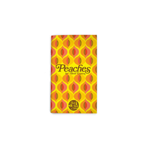 "Small, yellow book cover featuring an all-over 60s-style pattern of rows of halved peaches. Script text reading ""Peaches"" at center. Short Stack Editions logo at bottom center."