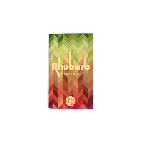 "Small book cover featuring an all-over chevron pattern in a gradient from green to red. Text reading ""Rhubarb"" at center. Short Stack Editions logo at bottom center."