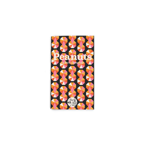 "Small, black book cover featuring an all-over pattern of pink and orange pinwheels stacked in two to form a peanut shape. Text reading ""Peanuts"" at upper center. Short Stack Editions logo at bottom center."