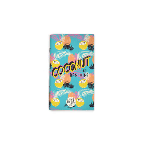"Small, aqua book cover featuring an all-over pattern of coconut halves and palms fronds in pastel colors. 3D style text in an upward angle, reading ""Coconut"" at upper center. Short Stack Editions logo at bottom center."