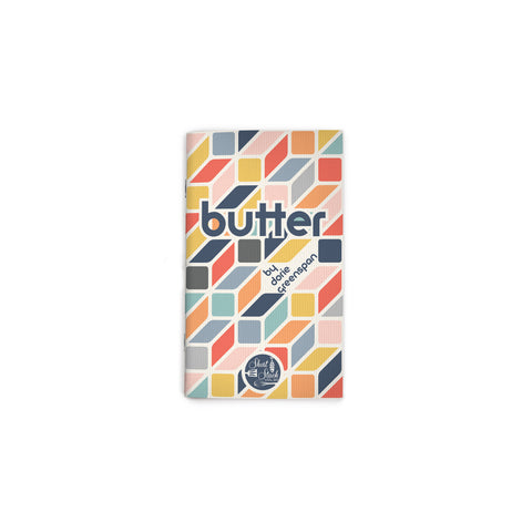 "Small, white book cover featuring an all-over tessellation of colorful rhombi, forming a stick-of-butter shape. Text reading ""butter"" at upper center. Short Stack Editions logo at bottom center."
