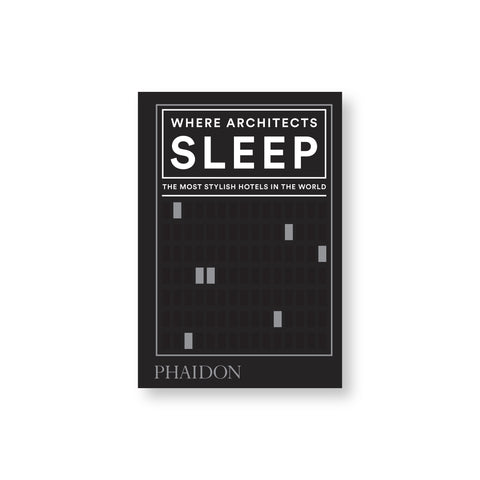A black book cover with white text and borders. Text: Where Architects Sleep: The Most Stylish Hotels in the World.