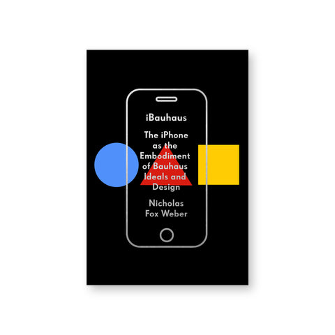 Black book cover featuring a blue circle, red triangle, and yellow square in a horizontal row. Overlaid in silver, the outline of an iPhone contains centered title text.