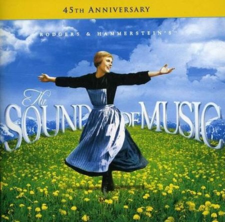 The Sound of Music - 45th Anniversary Edition Soundtrack