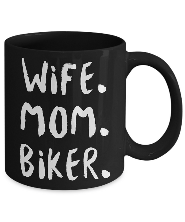 Wife. Mom. Biker. Coffee Mug