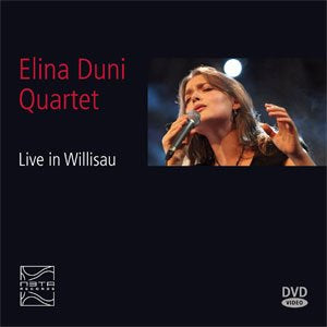 ELINA DUNI QUARTET - LIVE IN WILLISAU